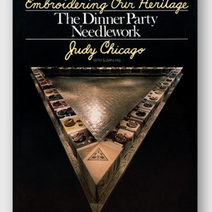 Embroidering Our Heritage: The Dinner Party Needlework